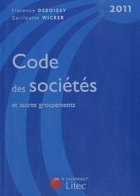 Florence Deboissy et Guillaume Wicker - Code des sociétés et autres groupements 2011.