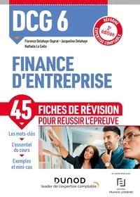 Florence Delahaye-Duprat et Jacqueline Delahaye - DCG 6 Finance d'entreprise - Fiches de révision - 3e éd. - Réforme Expertise comptable.