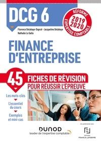 Florence Delahaye-Duprat et Jacqueline Delahaye - DCG 6 Finance d'entreprise - Fiches de révision - Réforme Expertise comptable 2019-2020.