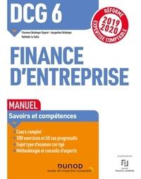 Florence Delahaye-Duprat et Jacqueline Delahaye - DCG 6 Finance d'entreprise - Manuel - Réforme Expertise comptable 2019-2020.