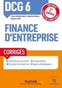 Florence Delahaye-Duprat et Jacqueline Delahaye - DCG 6 Finance d'entreprise - Corrigés.
