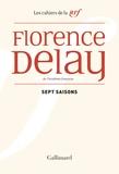 Florence Delay - Sept saisons - Chroniques théâtrales, 1978-1985.