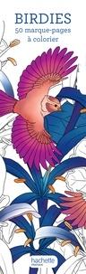 Téléchargements de livres pdf Birdies  - 50 marque-pages à colorier (Litterature Francaise)