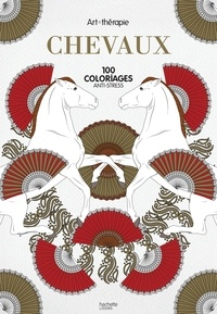 Chevaux - 100 coloriages anti-stress.pdf