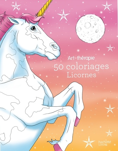 Licornes 50 Coloriages Anti Stress Grand Format