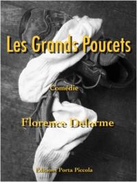 Florence Delorme et  Éditions Porta Piccola - Les Grands Poucets - Comédie.