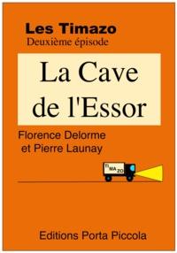 Florence Delorme et  Éditions Porta Piccola - Les Timazo - la Cave de l'Essor - Deuxième épisode.