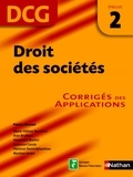 Florence Demirdjibashian et Martine Varlet - EXPERT COMPTA  : Droit des sociétés - épreuve 2 - DCG corrigés - Format : ePub 2.