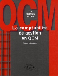 Florence Depoers - La comptabilité de gestion en QCM.