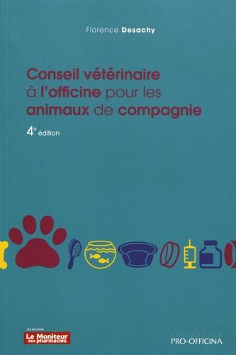 Conseil vétérinaire à l'officine pour les animaux de compagnie 4e édition