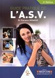 Florence Desachy - Guide pratique de L'A.S.V..
