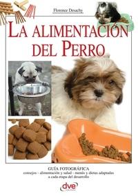Florence Desachy - La alimentación del Perro.