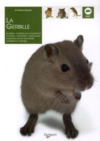 Florence Desachy - La Gerbille.