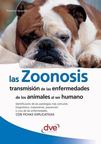 Florence Desachy - Las zoonosis.