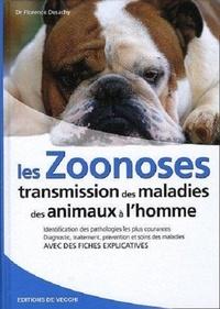 Florence Desachy - Les zoonoses - Transmission des maladies des animaux à l'homme.