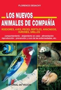 Florence Desachy - Nuevos Animales de Compañía.