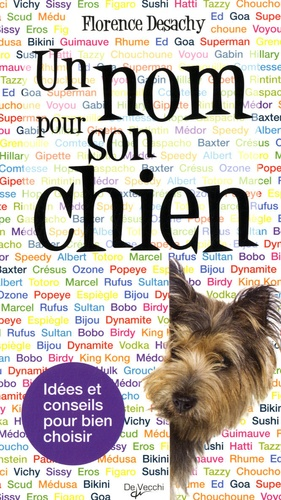 Florence Desachy - Un nom pour son chien.