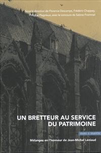 Florence Descamps et Frédéric Chappey - Un bretteur au service du patrimoine - Mélanges en l'honneur de Jean-Michel Leniaud.