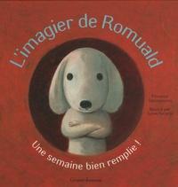 Florence Desmazures et Sylvie Serprix - L'imagier de Romuald.