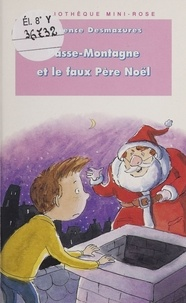 Florence Desmazures - Passe-Montagne et le faux Père Noël.