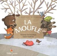Florence Desnouveaux et Cécile Hudrisier - La moufle.