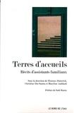 Florence Dieterich et Christine Dos Santos - Terres d'accueils - Récits d'assistants familiaux.