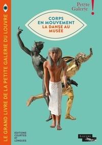 Florence Dinet - Corps en mouvement - La danse au musée.