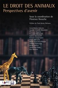 Le droit des animaux - Perspectives davenir.pdf