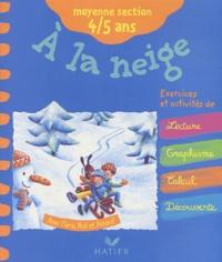 Florence Doutremépuich et Françoise Perraud - A la neige - Moyenne section 4 / 5 ans.