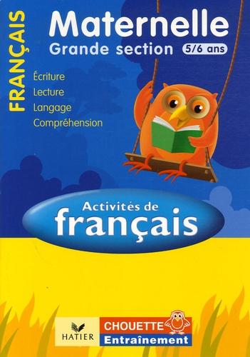Activites De Francais Maternelle Grande Section 5 6 Ans Lecture Langage Comprehension Ecriture