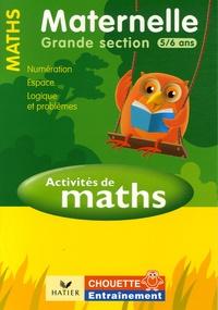 Activités de Maths Maternelle Grande Section 5/6 ans - Numération, espace, logique et problèmes.pdf