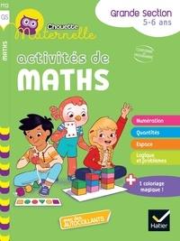 Florence Doutremépuich et Françoise Perraud - Activités de maths - Grande Section.