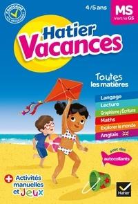 Florence Doutremépuich et Françoise Perraud - Cahier de vacances 2021 de la Moyenne section vers la Grande section 4/5 ans.