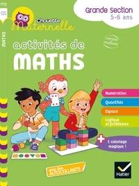Florence Doutremépuich et Françoise Perraud - Chouette maternelle Activités de maths Grande Section.