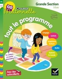 Florence Doutremépuich et Françoise Perraud - Chouette maternelle Tout le programme  GS.