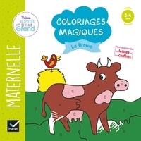 Florence Doutremépuich et Françoise Perraud - Coloriages magiques la ferme - Maternelle Petite Section 3-4 ans.