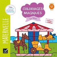 Téléchargement gratuit de livres en ligne Google Coloriages magiques La fête  - Maternelle Moyenne section 4-5 ans par Florence Doutremépuich, Françoise Perraud, Karen Laborie in French