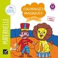 Florence Doutremépuich et Françoise Perraud - Coloriages magiques Le cirque - Maternelle Grande section 5-6 ans.