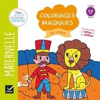 Coloriages magiques Le cirque - Maternelle Grande section 5-6 ans.pdf