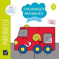 Florence Doutremépuich et Françoise Perraud - Coloriages magiques les véhicules - Maternelle Petite section.