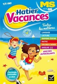 Florence Doutremépuich et Françoise Perraud - Hatier Vacances MS vers la GS - Toutes les matières.