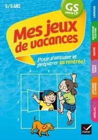 Florence Doutremépuich et Françoise Perraud - Mes jeux de vacances 2020 GS vers le CP 5/6 ans.
