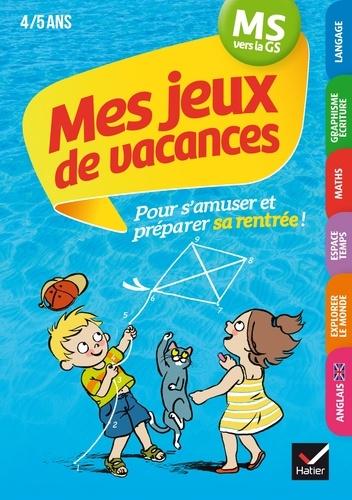 Florence Doutremépuich et Françoise Perraud - Mes jeux de vacances 2020 MS vers la GS 4/5 ans.