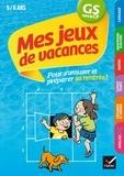 Florence Doutremépuich et Françoise Perraud - Mes jeux de vacances GS vers le CP, 5-6 ans - Avec un crayon gomme.
