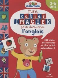 Mon cahier imagier pour découvrir langlais - 3-6 ans.pdf