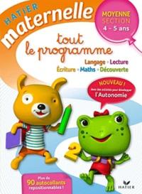 Florence Doutremépuich et Françoise Perraud - Tout le programme Moyenne Section 4-5 ans.