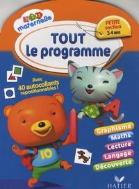 Florence Doutremépuich et Françoise Perraud - Tout le programme Petite Section 3/4 ans.
