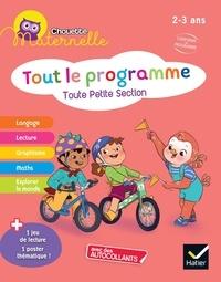 Florence Doutremépuich et Françoise Perraud - Tout le programme Toute Petite Section - Avec des autocollants + 1 jeu de lecture + 1 poster thématique.