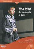 Florence Dumora et Alicia Oïffer-Bomsel - Don Juan, del escenario al aula. 1 DVD