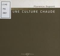 Florence Dupont et Grégoire Robinne - Bug (3) : Pour une culture chaude - Entretien avec Grégoire Robinne.